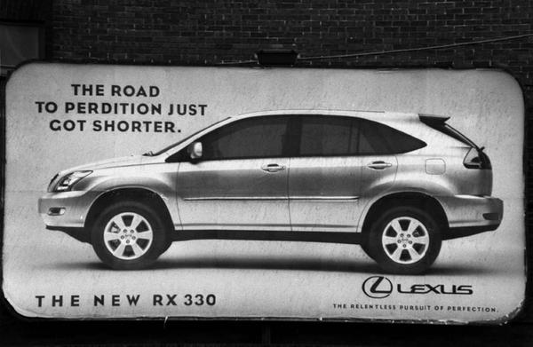 'The Road To Perfection Just Got Shorter' proclaimed a billboard
